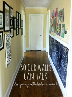 Creating a meaningful home & designing with kids in mind. Minimalism with kids, chalkboard hallway, chalkboard ideas