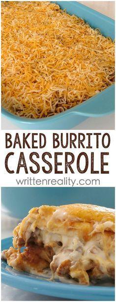 Baked Burrito Casserole Recipe: An easy casserole recipe you'll love! More