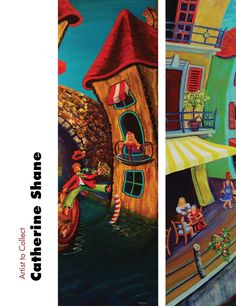"Artist to Collect: Catherine Shane ""A Carnival of Colour"" by Lorie Lee Steiner ARABELLA Summer 2013"