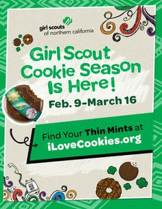 When you buy THIN MINTS, you are helping girls learn while they earn! GSNorCal's 2014 Cookie Season is Feb. 9-March 16. Find booths near you at www.iLoveCookies.org!