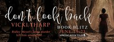 Sinfonia dos Livros: Book Blitz | Don't Look Back | Vicki Tharp | Givea...