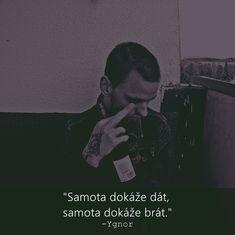 #ygnor #czech #citaty #samota