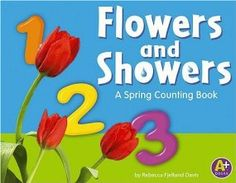 Flowers and Showers: A Spring Counting Book (A+ Books: Counting)