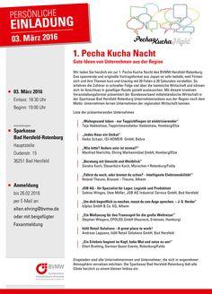 Kann man sein Unternehmen in nur 20 Sekunden erfolgreich präsentieren? Selbstverständlich! Und zwar auf der 1. Pecha Kucha Nacht des BVMW Hersfeld-Rotenburg am 3. März.   Was es mit diesem originellen Vortragsformat auf sich hat und welche Unternehmen sich präsentieren, erfahren Sie unter http://www.ehring.de/cms/fileadmin/ehring/templates/images/content/Dateien/Pecha-Kucha_3_Maerz_Einladung.pdf  Anmeldungen unter http://www.hersfeld-rotenburg.bvmw.de/