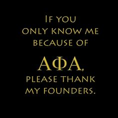 If you only know me because of APhiA, please thank my founders. Alpha Man, Alpha Phi Alpha, Greek Brothers, Alpha Fraternity, Love Boat, Greek Life, Black History, Roads, Lamb