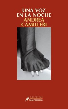 Buy Una voz en la noche (Salvo Montalbano Montalbano - Libro 24 by Andrea Camilleri and Read this Book on Kobo's Free Apps. Discover Kobo's Vast Collection of Ebooks and Audiobooks Today - Over 4 Million Titles! Andrea Camilleri, Public Opinion, Audiobooks, Ebooks, This Book, Reading, Movie Posters, Mayo 2016, Director