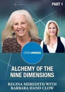 Open Minds: Alchemy of the Nine Dimensions Part 1 with Barbara Hand Clow Video