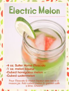 Sutter Home #Wine Cocktail: Electric Melon! Made with Sutter Home Moscato