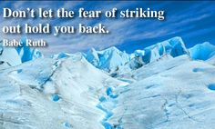 Motivation  jaywillis1  posted a photo:       Don't let the fear of striking out hold you back. #motivation #inspiration  http://www.flickr.com/photos/98323572@N04/32504411994/