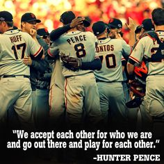 """We accept each other for who we are and go out there and play for each other."""