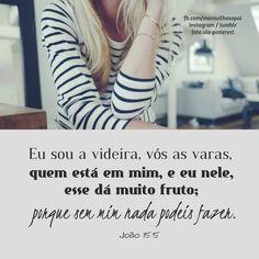 Eu sou a videira, vós as varas, quem está em mim, e eu nele, esse dá muito fruto; porque sem mim nada podeis fazer. João 15:5   Queridos, estamos também no instagram http://instagram.com/maravilhosopai  *Tumblr: http://maravilhosopai.tumblr.com/  #maravilhosopai #fé #faith #Deus #god #godbless #sweet #videira  #bible #bíblia #inspiração #vesículos #vesículododia #escrituras #boatarde