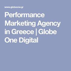 Performance Marketing Agency in Greece | Globe One Digital