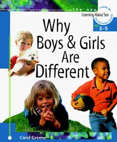 Why Boys and Girls Are Different [Hardcover] by Carol Greene