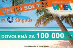 A JE TO TADY VYHRAJTE DOVOLENOU SNŮ ZA 100 000Kč☀ Soutěžte o úžasnou dovolenou dle vlastního výběru se Singulis a CESTOVNÍ KANCELÁŘÍ VIVEA. Více informací na: http://www.singulis.net/soutez_s_ck_vivea.html