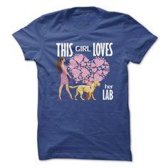 This Girl Loves Her Lab - Walking T Shirt, Hoodie, Sweatshirt