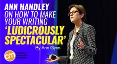Ann Handley on How to Make Your Writing 'Ludicrously Spectacular.' (I think that headline is pretty spectacular, actually.)