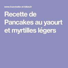Recette de Pancakes au yaourt et myrtilles légers