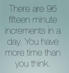 You Have More Time Than You Think