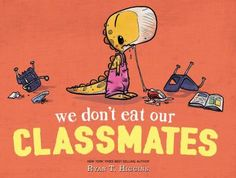 We Don't Eat Our Classmates! (Book) : Higgins, Ryan T. : When the class pet bites the finger of Penelope, a tyrannosaurus rex, she finally understands why she should not eat her classmates, no matter how tasty they are. Got Books, Books To Read, Class Pet, Wife And Kids, Popular Books, Read Aloud, T Rex, First Day Of School, Book Publishing