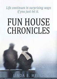 Fun House Chronicles - Kindle edition by Linda B. Myers. Literature & Fiction Kindle eBooks @ Amazon.com.