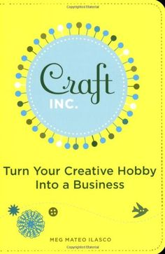 From $2.00  Craft, Inc. is the hipster business primer for entrepreneurial crafters to turn what they do for fun into what they do for money. Pro crafter Meg Mateo Ilasco offers a step-by-step guide to everything from developing products and naming the company to writing a business plan, applying for licenses, and paying taxes. Chapters on sales, marketing, trade shows, and publicity round out the mix.