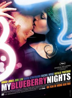 my blueberry nights [um beijo roubado], kar wai wong [china | france, 2007]