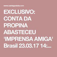 """EXCLUSIVO: CONTA DA PROPINA ABASTECEU 'IMPRENSA AMIGA'  Brasil 23.03.17 14:14 Marcelo Odebrecht relata que, às vezes, usava o saldo da conta corrente da presidência para """"pagar um apoio a um veículo de comunicação"""". Ele, então, relata, que Guido Mantega lhe pediu para bancar publicidade numa revista.  """"Ah, Marcelo, eu preciso... isso não tem nada a ver com eleição, em uma revista aí que é boa pro governo... pô, dá uma verba de pa... faz um patrocínio pra ela."""""""