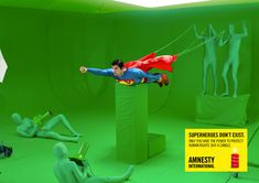 Superhero´s don´t exist by Amnesty.