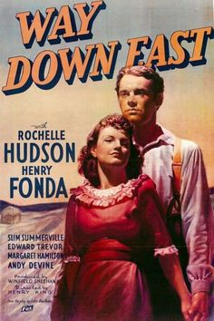 Way Down East. Rochelle Hudson, Henry Fonda, Spring Byington, Russell Simpson, Slim Summerville. Directed by Henry King. 1935
