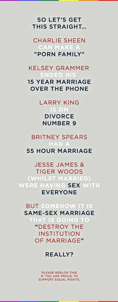 i gotta agree with this. they can't ruin the institution of marriage if everyone else is.