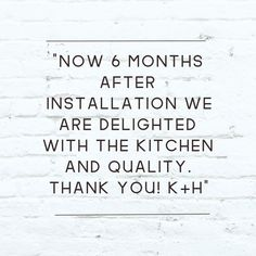 What our customers say about their kitchen after 6 months 😉 😉 😊 😊 😎 😎