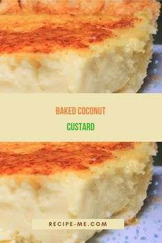 Baked Coconut Custard – Recipes Me Cooking With Coconut Milk, Coconut Milk Recipes, Coconut Desserts, Just Desserts, Delicious Desserts, Yummy Food, Italian Desserts, Coconut Custard Pie, Custard Desserts