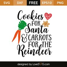 *** FREE SVG CUT FILE for Cricut, Silhouette and more *** Cookies for Santa & Carrots for the Reindeer