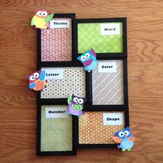 I made this Weekly Focus board for my classroom using a frame from Walmart, scrapbook paper and owls. I printed the individual words and cut them out with scalloped scissors. Use dry erase marker to update each Monday.