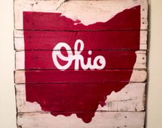 Script Ohio Sign / State of Ohio Sign by PalletsandPaint on Etsy Pallet Crafts, Pallet Art, Diy Pallet Projects, Wood Projects, The Buckeye State, Ohio State Buckeyes, Buckeye Nut, Ohio State Decor, Ohio State University