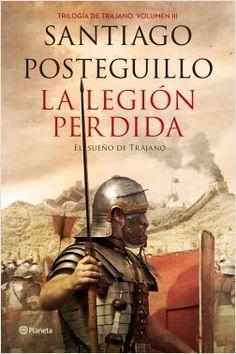 La legión perdida, de Santiago Posteguillo - Enlace al catálogo: http://benasque.aragob.es/cgi-bin/abnetop?ACC=DOSEARCH&xsqf99=775006