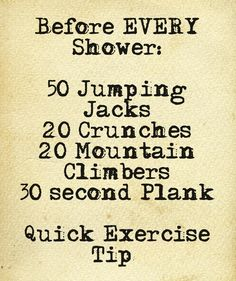 Quick Exercise Before Every Shower | Here are some great moves you can do before you shower. #youresopretty