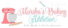 Marsha's Baking Addiction