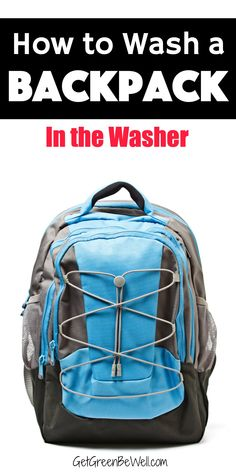 Your kids backpacks can be home to some nasty stuff, including germs. Here's how to wash a backpack in a washing machine to make it good as new. #cleaninghacks #cleaningtips #backtoschool