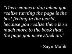 move forward, word of wisdom, amazing friend quotes, zayn malik and sisters, happy again quotes, thank you quotes for friends, stuck quotes, turn the page quotes, true stories