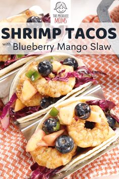 Shrimp Tacos with Blueberry Mango Slaw - The Produce Moms Corn In The Microwave, Shrimp Tacos, Mediterranean Dishes, Blueberry Recipes, How To Cook Shrimp, Stuffed Sweet Peppers, Shrimp Recipes, Recipe Using, Food Print