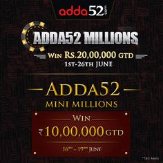 """#Adda52 Millions Brings Rs. 20 Lacs in Prize Pool; 10 Lacs Guaranteed """"Adda52 Mini Millions"""" Launched #gaussiannetworks #pokersite"""