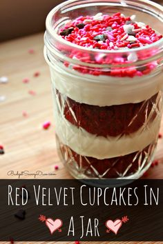 How FUN!!!! Simple and Easy to Make! Red Velvet Cupcakes In A Jar Recipe PLUS how to make a homemade cream cheese frosting - perfect recipe for Valentine's Day - from BudgetSavvyDiva.com - #budgetsavvydiva #valentines