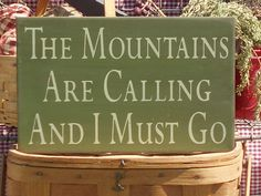 """Primitive The Mountains Are Calling And I Must Go painted wood sign 7.5"""" x 12"""" choice of color"""