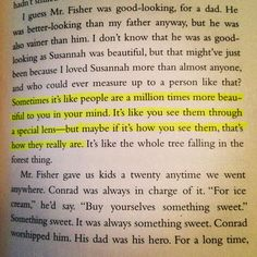 The summer I turned pretty! Loved this book, lots of good quotes!