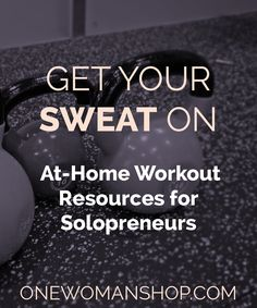 Whether you're looking for inner peace, to get your dance on, build strength, or lose weight. We've got all our favorite at-home workout resources for you on One Woman Shop!