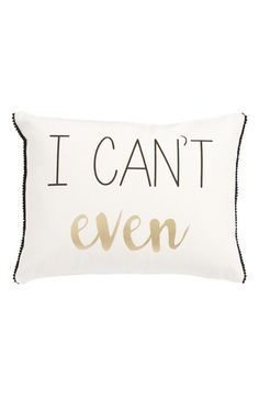 Gold-foil accents glitz up this charmingly wry canvas pillow printed with the declaration 'I Can't Even'. Beatle Juice, Emoji, Best Running Shoes, Pillow Talk, Pillow Fight, Queen, I Cant Even, Modern Boho, Old And New