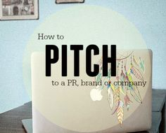 BLOGGING TIPS: How to pitch to a PR, brand or company | Fizzy Peaches | Brighton Beauty, Crafting & Lifestyle Blog