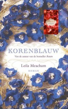 Korenblauw - tweede boek van Leila Meacham