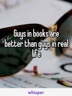 Correction: guys in manga and anime are better than guys in real life. Lol